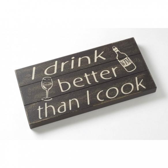 kyltti I Drink Better