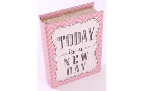 säilytyslaatikko Today is a New Day